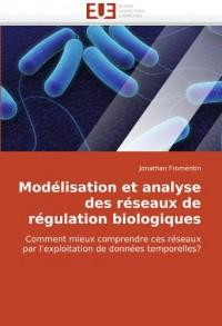 Modlisation Et Analyse Des Rseaux de Rgulation Biologiques