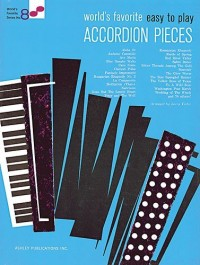Easy To Play Accordion Pieces 8 Worlds Favorite. Partitions pour Accordéon