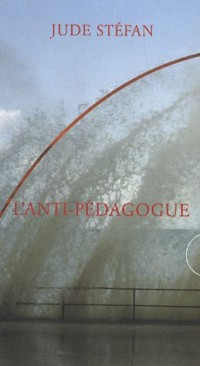 L'anti-pédagogue (1960-1995)