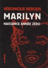 Marilyn, naissance année zéro