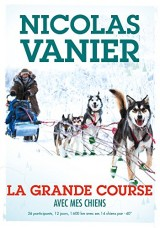 Avec mes chiens - Tome 2 - La Grande Course