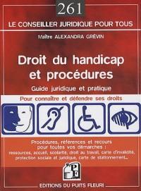 Droit du handicap et procédures : Guide pratique et juridique