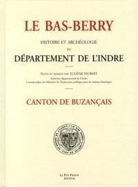 Le Bas-Berry, histoire et archéologie du département de l'Indre : Canton de Buzançais