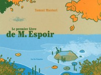 Le premier livre de M. Espoir