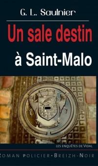 Un Sale Destin a Saint Malo