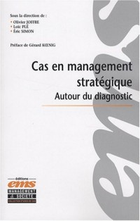 Cas en management stratégique : Autour du diagnostic