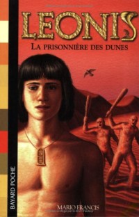 Leonis, Tome 6 : La Prisonnière des dunes
