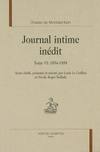Journal intime inédit : Tome 6, 1854-1858