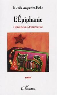 L'épiphanie : Chroniques d'innocence