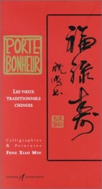 Porte bonheur : Les Voeux traditionnels chinois