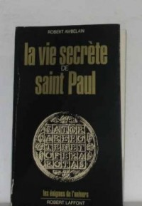 Vie secrète de Saint-Paul