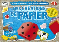 Mes Petites Creations de Papier. Je Colorie, Je Fabrique, Je Colle - Volume 1