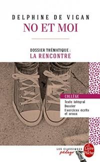 No et moi (Edition pédagogique): Dossier thématique : La Rencontre