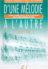 D'une mélodie à l'autre Volume 2