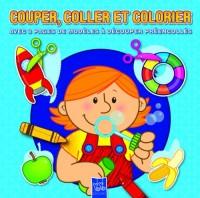 Couper, Coller et colorier : Avec 8 pages demodèles à découper préencollés