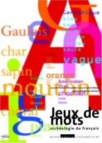 Jeux de mots : Archéologie du français