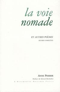 La voie nomade et autres poèmes