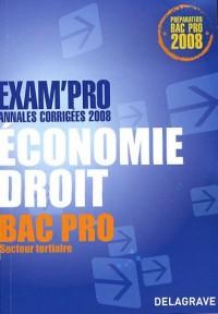 Economie Droit Bac Pro secteur tertiaire : Annales corrigées