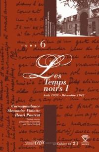 Correspondance Alexandre Vialatte - Henri Pourrat (1916-1959). Tome 6 : les Temps Noirs I (Aout 193