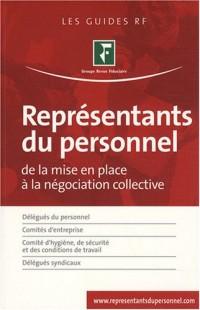 Représentants du personnel : De la mise en place à la négociation collective
