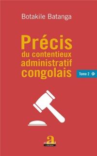 Précis du contentieux administratif congolais Tome 2