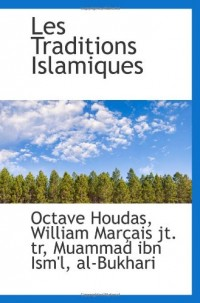 Les Traditions Islamiques