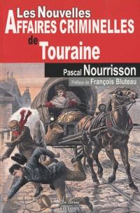 Touraine Nouvelles Affaires Criminelles