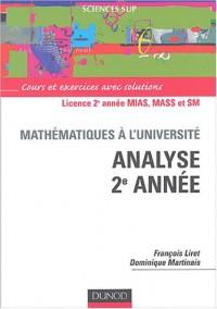 Cours de mathématiques - Analyse, 2e année : Cours et exercices avec solutions