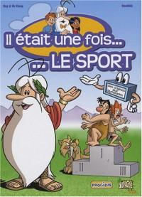 Il était une fois... Le sport, Tome 1 : Des origines aux Olympiades