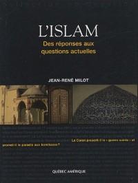 L'islam : Des réponses aux questions actuelles