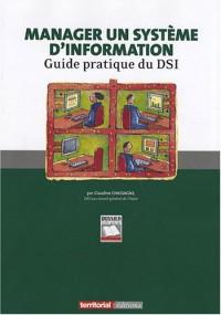 Manager un système d'information-guide pratique du DSI