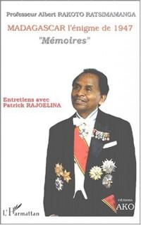 Madagascar l'énigme de 1947. memoires