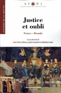Justice et oubli : France-Rwanda