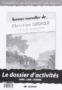Dossier à photocopier : Bonnes nouvelles de Christian Grenier