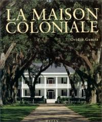 La maison coloniale