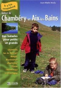 Autour de Chambéry et Aix-les-Bains : Balades pour petits et grands