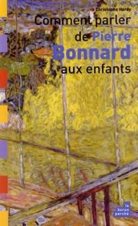 Comment parler de Pierre Bonnard aux enfants