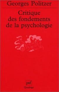 Critique des fondements de la psychologie. La psychologie et la psychanalyse