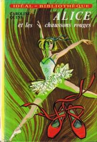 Alice et les chaussons rouges (Idéal-bibliothèque)