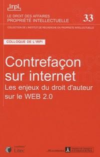Contrefaçon sur internet : Les enjeux du droit d'auteur sur le Web 2.0