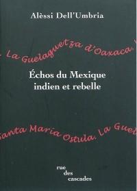 Echos du Mexique Indien et rebelle