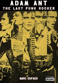 ADAM ANT The last punk rocker