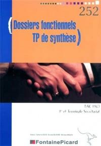Dossiers fonctionnels TP de synthèse 1e Pro et Terminale Bac Pro Secrétariat