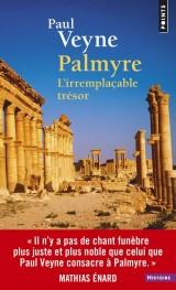 Palmyre. L'irremplaçable trésor [Poche]
