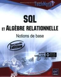 SQL et Algèbre relationnelle - Notions de Base (Deuxième édition)