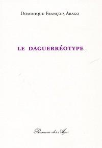 Le Daguerreotype / Texte de 1858