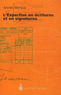 L'expertise en écritures et en signatures