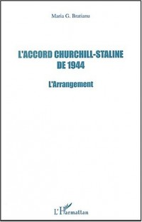 L'accord Churchill-Staline de 1944. L'arrangement