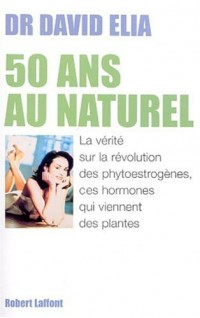 50 ans au naturel