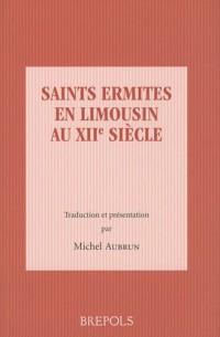 Saints ermites en limousin au XIIe siècle